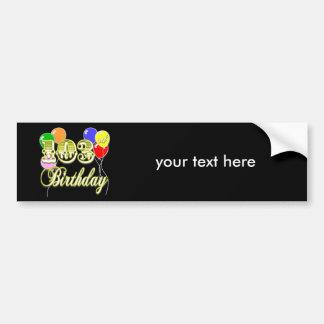 103rd Birthday with Balloons Car Bumper Sticker