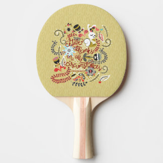 1049.2 Give Thanks In All Circumstances-01.png Ping-Pong Paddle