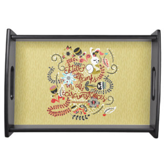 1049.2 Give Thanks In All Circumstances-01.png Serving Tray