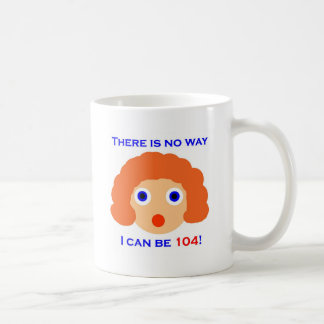 104 no hay manera taza de café