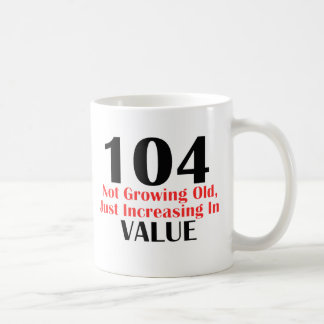 104 years old birthday designs coffee mug