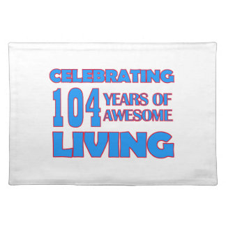 104 years old birthday designs placemat