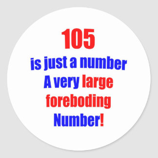 105 Is just a number Sticker