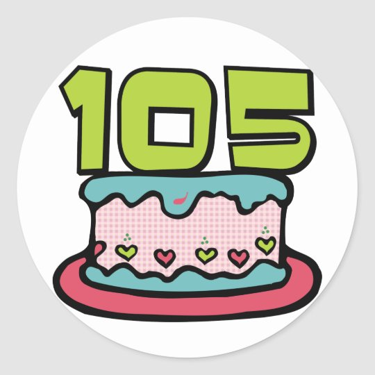 105 Year Old Birthday Cake Classic Round Sticker