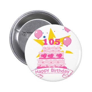 105 Year old Birthday Cake Pinback Button