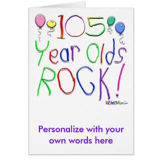 105 Year Olds Rock ! Card