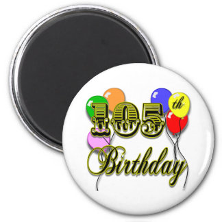 105th Birthday with Balloons 2 Inch Round Magnet