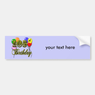 105th Birthday with Balloons Car Bumper Sticker