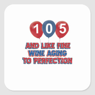 105th year old birthday designs square stickers