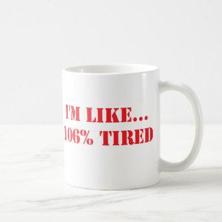 106% Tired - Nurse Coffee Mug