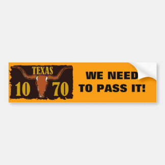 1070 Texas Bumper Sticker