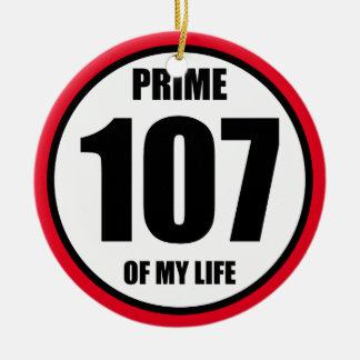 107 - prime of my life ceramic ornament