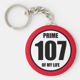 107 - prime of my life keychain