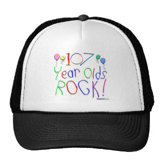 107 Year Olds Rock! Hat