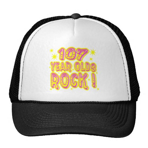 107 Year Olds Rock! (Pink) Hat
