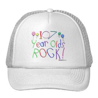 107 Year Olds Rock ! Trucker Hat