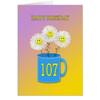 107th Birthday card with happy smiling flowers