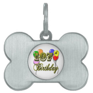 107th Birthday with Balloons Design Pet Tag