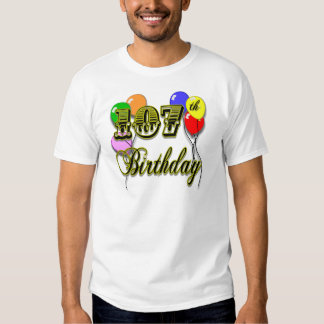 107th Birthday with Balloons Design T Shirt