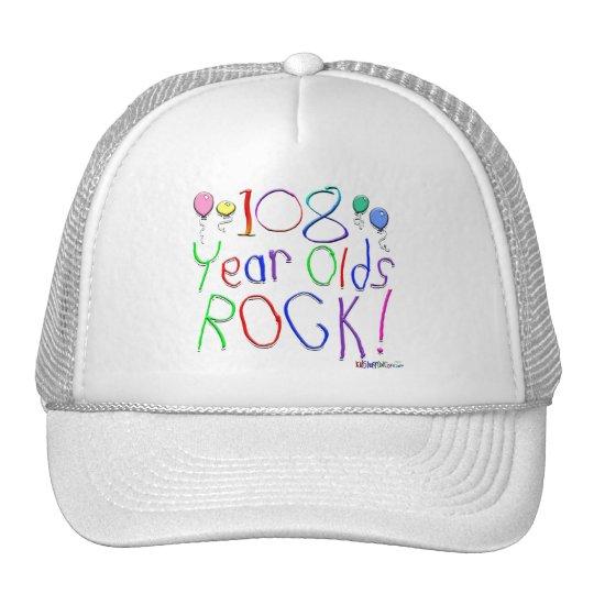 108 Year Olds Rock ! Trucker Hat