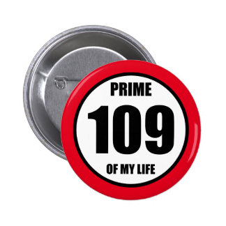 109 - prime of my life button