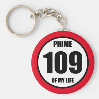 109 - prime of my life keychain