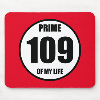 109 - prime of my life mouse pad