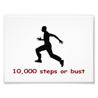 10,000 steps or bust photo art