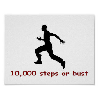 10,000 steps or bust posters