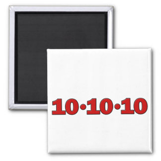 10-10-10: October 10, 2010 2 Inch Square Magnet