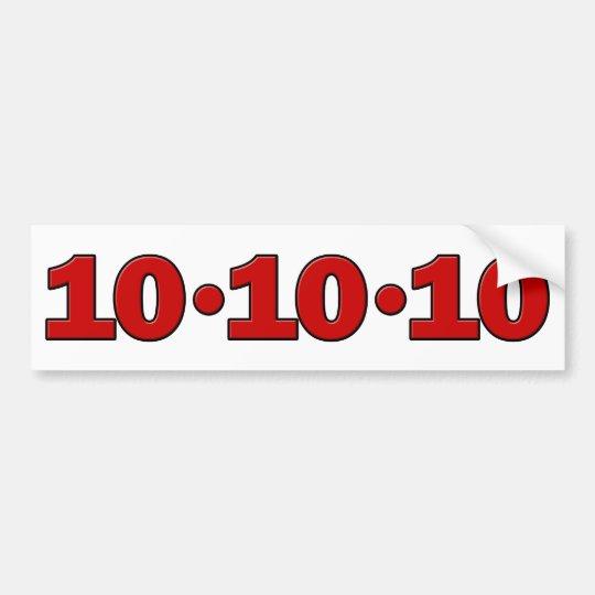 10-10-10: October 10, 2010 Bumper Sticker