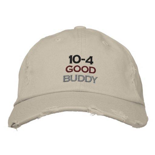10-4 Good Buddy Embroidered Baseball Hat