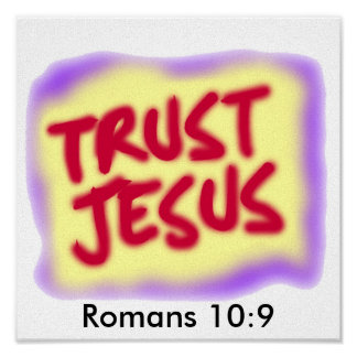 10:9 de los romanos de JESÚS de la CONFIANZA Poster