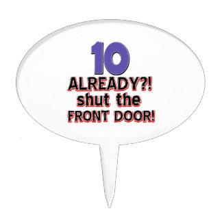10 already? Shut the front door Cake Picks