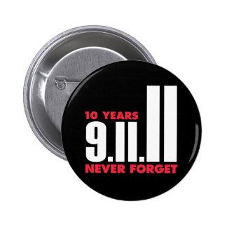 10 años aniversario botón del 11 de septiembre pin