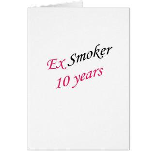 10 años de ex-fumador tarjeta de felicitación