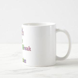 10%  Can Make Or Break Coffee Mug