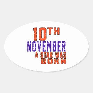 10 de noviembre una estrella nació pegatinas de óval personalizadas