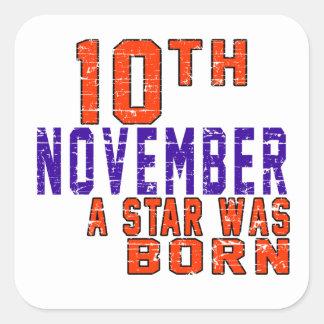 10 de noviembre una estrella nació calcomanías cuadradas