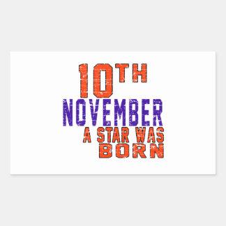 10 de noviembre una estrella nació pegatina rectangular