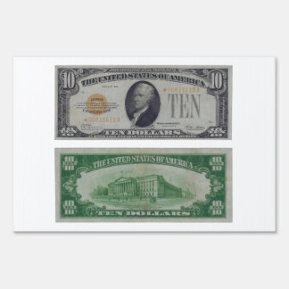 10 Dollar United States Gold Certificate Lawn Sign