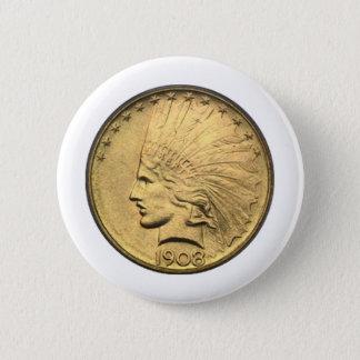 $10 GOLD PIECE PINBACK BUTTON
