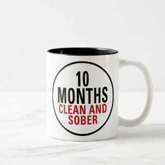 10 Months Clean and Sober Two-Tone Coffee Mug