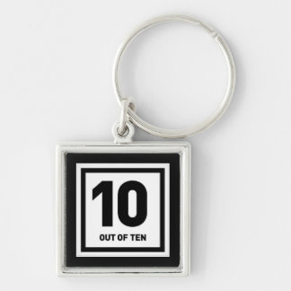 10 out of ten cheeky bragging comments compliments Silver-Colored square keychain