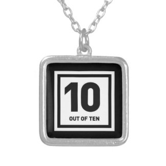 10 out of ten cheeky bragging comments compliments square pendant necklace