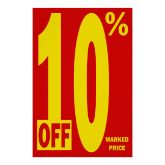 10 PERCENT OFF MARKED PRICE POSTER