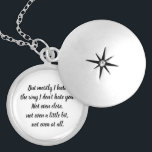 """10 Things I Hate About You Quote Locket Necklace<br><div class=""""desc"""">A locket with a quote from 10 Things I Hate About You inside of it.</div>"""
