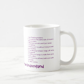 10 Things Only Women Understand Coffee Mug