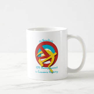 10%  Unemployment is Economic Recovery Coffee Mugs