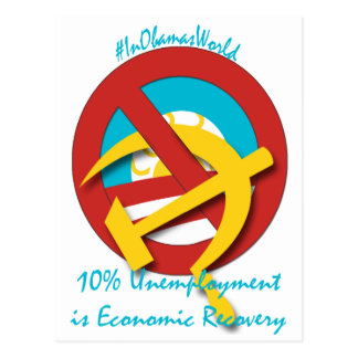 10%  Unemployment is Economic Recovery Postcard